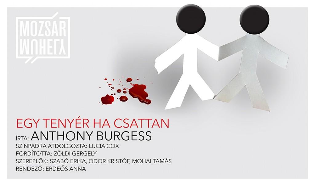 Anthony Burgess-darab októbertől a Mozsár Műhelyben!